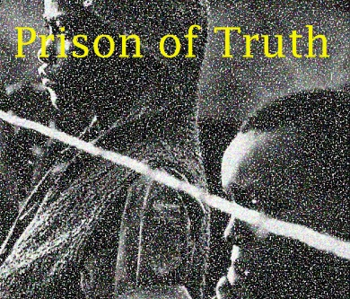 Prison of Truth